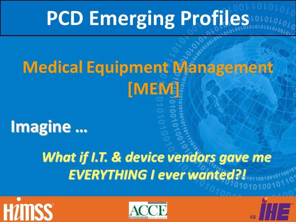 PCD Emerging Profiles Medical Equipment Management [MEM] Imagine …